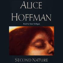 Second Nature by Alice Hoffman audiobook