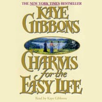 Charms for the Easy Life by Kaye Gibbons audiobook