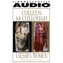 Caesar's Women by Colleen McCullough audiobook