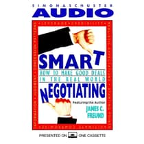 Smart Negotiating by James C. Freund audiobook