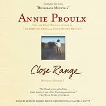 Close Range by Annie Proulx audiobook