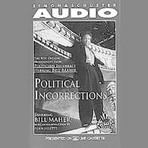 Political Incorrections by Bill Maher audiobook