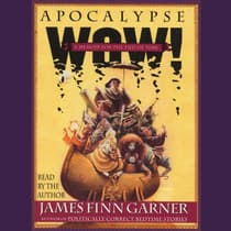 Apocalypse Wow by James Finn Garner audiobook