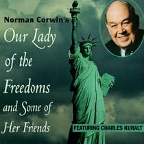 Our Lady of the Freedoms by Norman Corwin audiobook