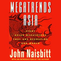 Megatrends Asia by John Naisbitt audiobook
