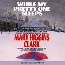While My Pretty One Sleeps by Mary Higgins Clark audiobook