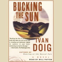 Bucking the Sun by Ivan Doig audiobook