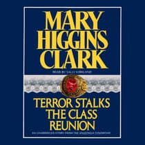 Terror Stalks the Class Reunion by Mary Higgins Clark audiobook