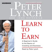 Learn to Earn by Peter Lynch audiobook