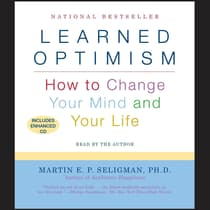 Learned Optimism by Martin  E. P. Seligman audiobook