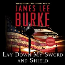 Lay Down My Sword and Shield by James Lee Burke audiobook
