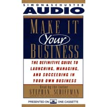 Make It Your Business by Stephan Schiffman audiobook