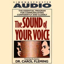 The Sound of Your Voice by Dr. Carol Fleming audiobook