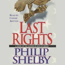 Last Rights by Philip Shelby audiobook