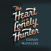 The Heart Is A Lonely Hunter by Carson McCullers audiobook