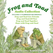 Frog and Toad Audio Collection by Arnold Lobel audiobook