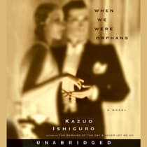 When We Were Orphans by Kazuo Ishiguro audiobook