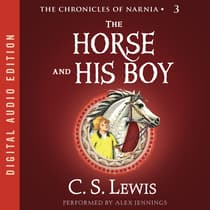 The Horse and His Boy by C. S. Lewis audiobook