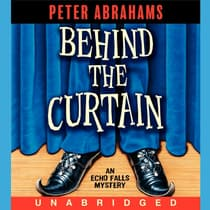 Behind the Curtain by Peter Abrahams audiobook
