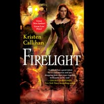 Firelight by Kristen Callihan audiobook