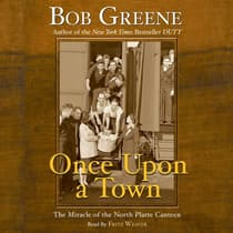 Once Upon a Town by Bob Greene audiobook