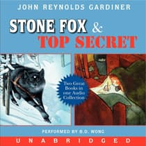 Stone Fox and Top Secret by John Reynolds Gardiner audiobook
