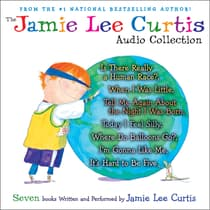 The Jamie Lee Curtis Audio Collection by Jamie Lee Curtis audiobook