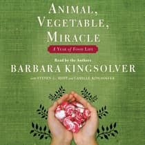 Animal, Vegetable, Miracle by Barbara Kingsolver audiobook