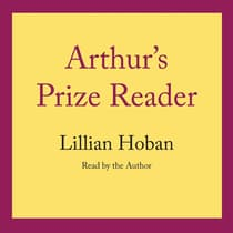 Arthur's Prize Reader by Lillian Hoban audiobook