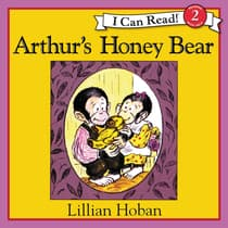 Arthur's Honey Bear by Lillian Hoban audiobook