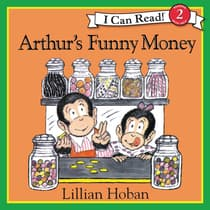 Arthur's Funny Money by Lillian Hoban audiobook