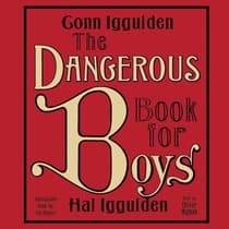 The Dangerous Book for Boys by Conn Iggulden audiobook