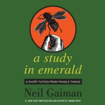 A Study in Emerald by Neil Gaiman audiobook