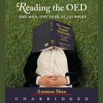 Reading the OED by Ammon Shea audiobook