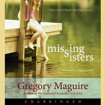 Missing Sisters by Gregory Maguire audiobook