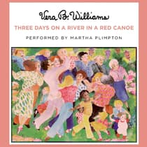 Three Days on a River in a Red Canoe by Vera B. Williams audiobook