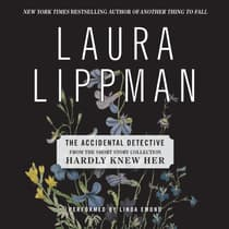 The Accidental Detective by Laura Lippman audiobook