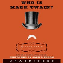 Who Is Mark Twain? by Mark Twain audiobook