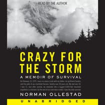 Crazy for the Storm by Norman Ollestad audiobook