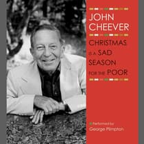 Christmas Is a Sad Season for the Poor by John Cheever audiobook