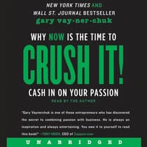 Crush It! by Gary Vaynerchuk audiobook