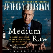 Medium Raw by Anthony Bourdain audiobook