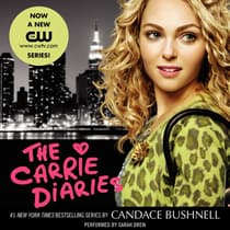 The Carrie Diaries by Candace Bushnell audiobook