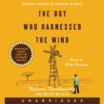 The Boy Who Harnessed the Wind by William Kamkwamba audiobook