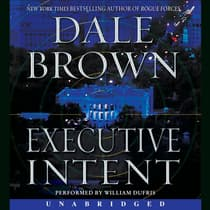 Executive Intent by Dale Brown audiobook