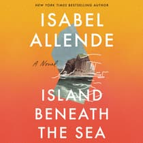 Island Beneath the Sea by Isabel Allende audiobook