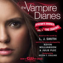 The Vampire Diaries: Stefan's Diaries #3: The Craving by L. J. Smith audiobook