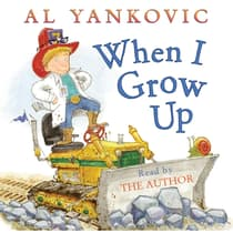When I Grow Up by Al Yankovic audiobook