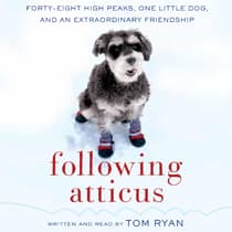 Following Atticus by Tom Ryan audiobook