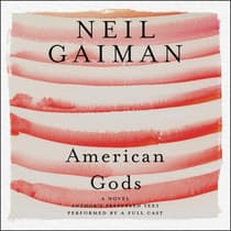 American Gods: The Tenth Anniversary Edition by Neil Gaiman audiobook